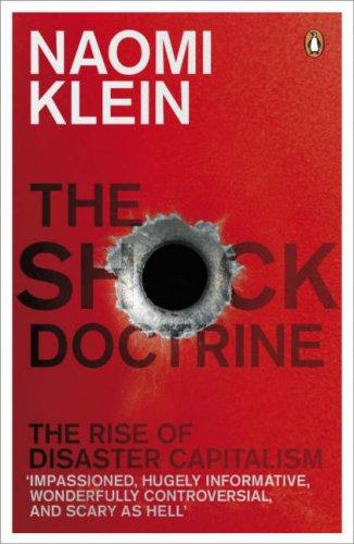 Naomi Klein's The Shock Doctrine - Alvinology