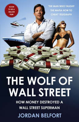 Jordan Belfort's The Wolf of Wall Street