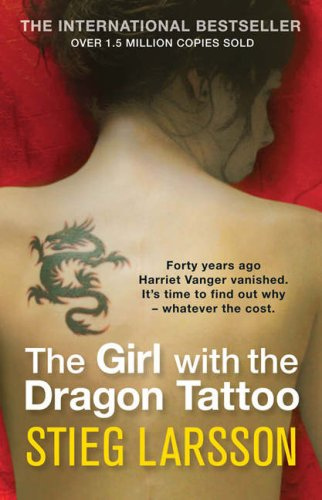 The Girl With the Dragon Tattoo (Millennium I) by Stieg Larsson