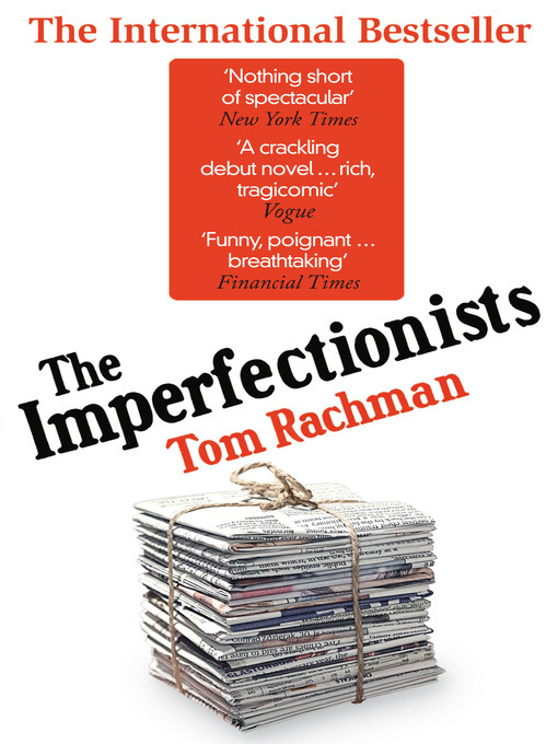 Book Review: Tom Rachman's The Imperfectionists - Alvinology