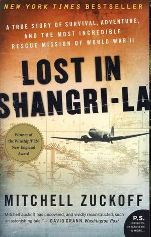 [Book Review] Mitchell Zuckoff's Lost in Shangri-La - Alvinology