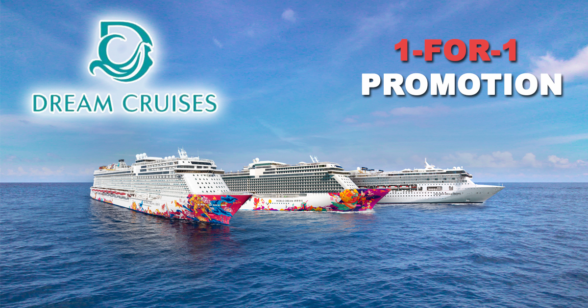 Dream Cruises will be at NATAS Holidays 2019 with a 1-FOR-1 cruising promotion – don't you miss it