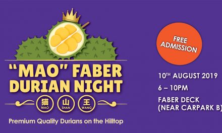 """MAO"" Faber Durian Night – Promotions and other offerings for the first-ever Mao Shan Wang Durian experience"