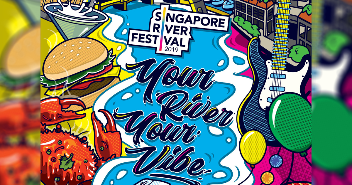 Singapore River Festival 2019: Everything you need to know - Alvinology
