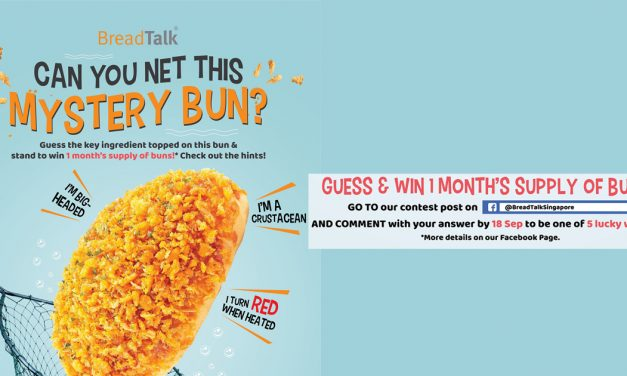 Hurry to Breadtalk now, play a guessing game, and win 1-month's supply of buns!
