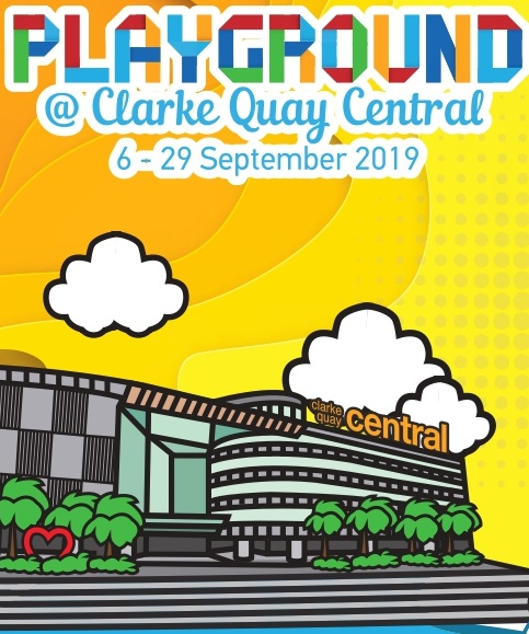 Singapore River Festival 2019 presents Playground at Clarke Quay Central – a week full of fun! - Alvinology