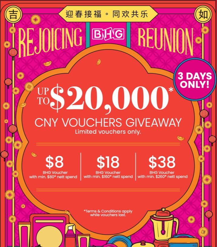 BHG celebrates CNY by giving away up to S$40,000 vouchers and discounts of up to 80% off! See Best Deals Here - - Alvinology
