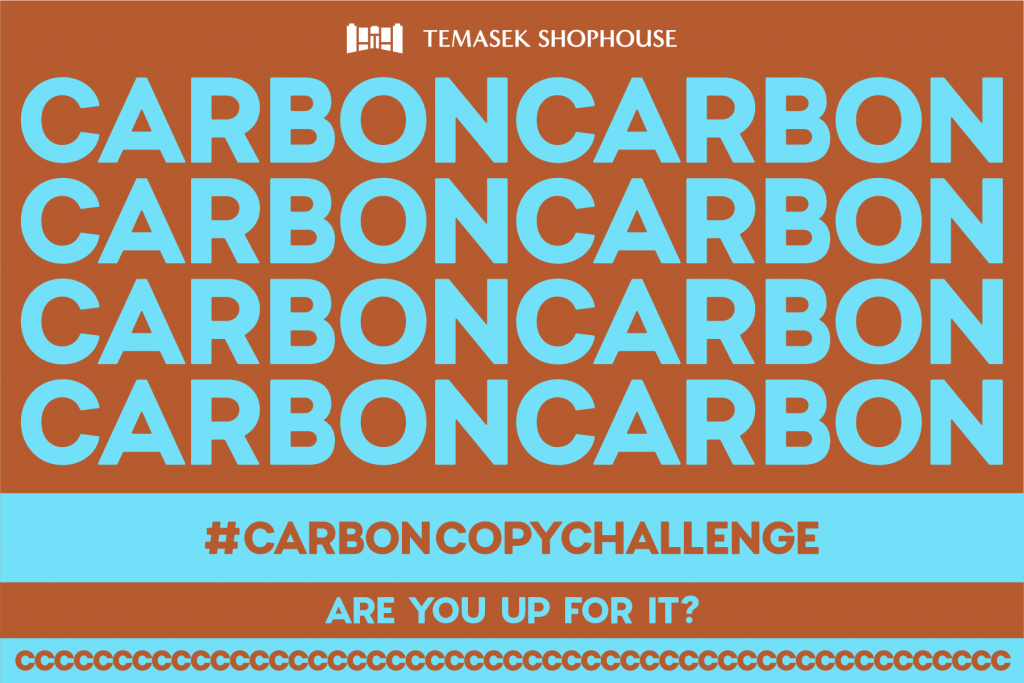 Temasek Shophouse launches Carbon Copy Challenge to create an online chain to inspire the public in reducing carbon footprint - Alvinology